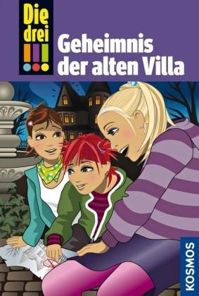 Die drei !!!, 42, Das Geheimnis der alten Villa (drei Ausrufezeichen)