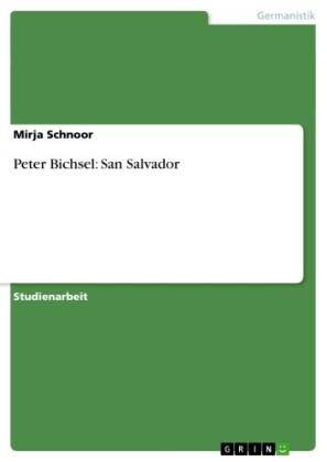 Peter Bichsel: San Salvador