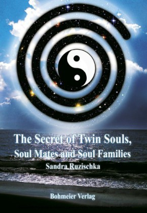 The Secret of Twin Souls, Soul Mates and Soul Families