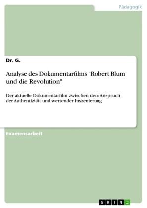 Analyse des Dokumentarfilms 'Robert Blum und die Revolution'