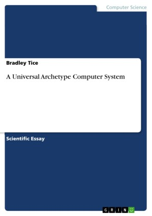 A Universal Archetype Computer System