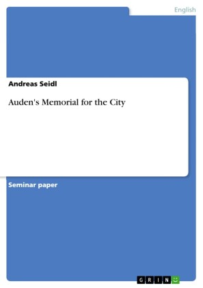 Auden's Memorial for the City