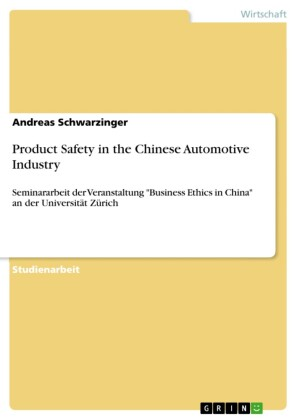 Product Safety in the Chinese Automotive Industry