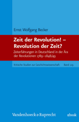 Zeit der Revolution! - Revolution der Zeit?