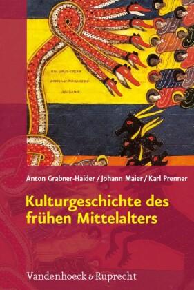 Kulturgeschichte des frühen Mittelalters