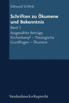 Schriften zu Ökumene und Bekenntnis. Band 5