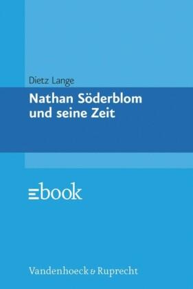 Nathan Söderblom und seine Zeit
