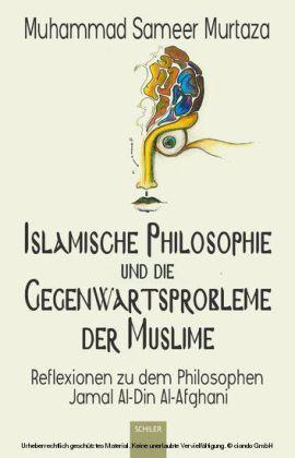 Islamische Philosophie und die Gegenwartsprobleme der Muslime