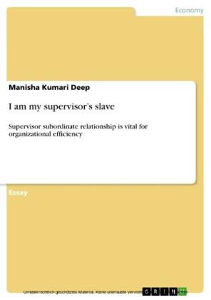 I am my supervisor's slave