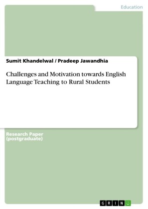 Challenges and Motivation towards English Language Teaching to Rural Students