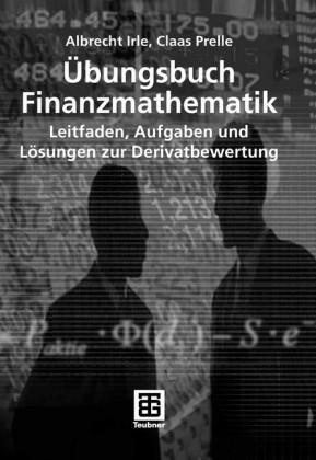 Übungsbuch Finanzmathematik