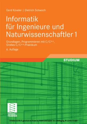 Informatik für Ingenieure und Naturwissenschaftler 1