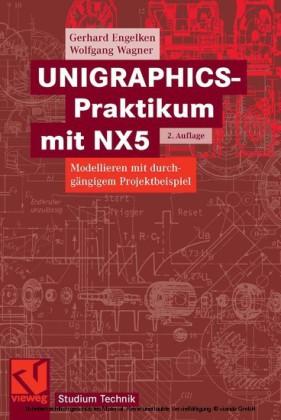 UNIGRAPHICS-Praktikum mit NX5