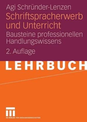 Schriftspracherwerb und Unterricht