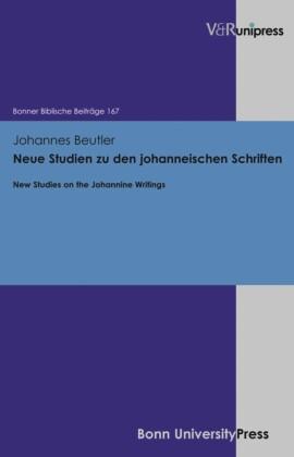 Neue Studien zu den johanneischen Schriften