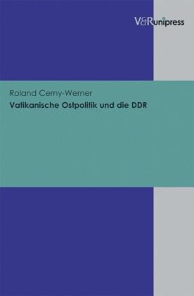 Vatikanische Ostpolitik und die DDR