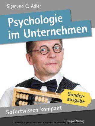 Sofortwissen kompakt: Psychologie im Unternehmen