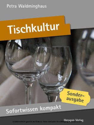 Sofortwissen kompakt: Tischkultur