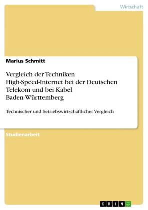 Vergleich der Techniken High-Speed-Internet bei der Deutschen Telekom und bei Kabel Baden-Württemberg