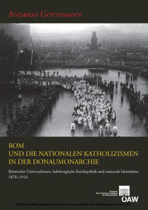 Rom und die nationalen Katholizismenin der Donaumonarchie