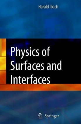 Physics of Surfaces and Interfaces