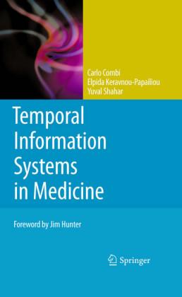Temporal Information Systems in Medicine