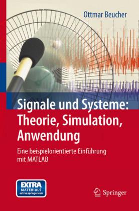 Signale und Systeme: Theorie, Simulation, Anwendung