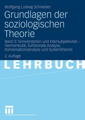 Grundlagen der soziologischen Theorie