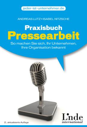 Praxisbuch Pressearbeit