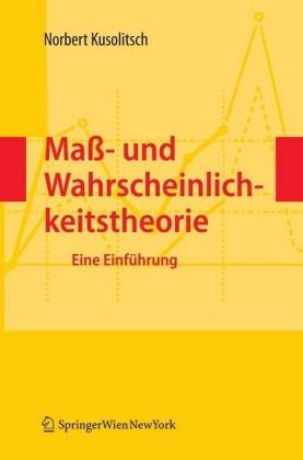 Maß- und Wahrscheinlichkeitstheorie