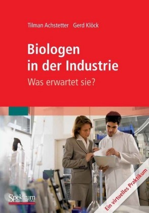 Biologen in der Industrie: Was erwartet sie?