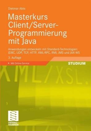 Masterkurs Client/Server-Programmierung mit Java
