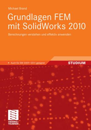 Grundlagen FEM mit SolidWorks 2010