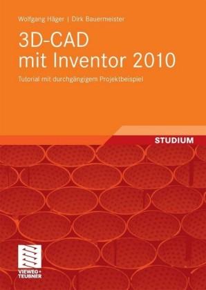 3D-CAD mit Inventor 2010