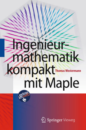Ingenieurmathematik kompakt mit Maple