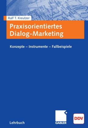 Praxisorientiertes Dialog-Marketing