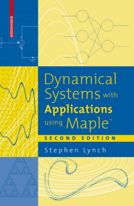 Dynamical Systems with Applications using Maple(TM)