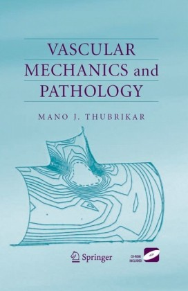 Vascular Mechanics and Pathology