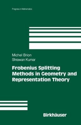 Frobenius Splitting Methods in Geometry and Representation Theory