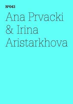 Ana Prvacki & Irina Aristarkhova