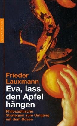 Eva, lass den Apfel hängen