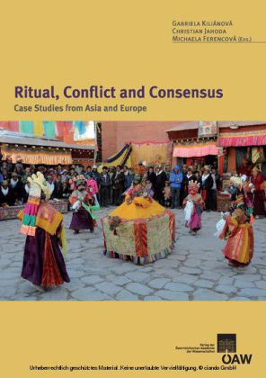Ritual, Conflict and Consensus: Case Studies from Asia and Europe