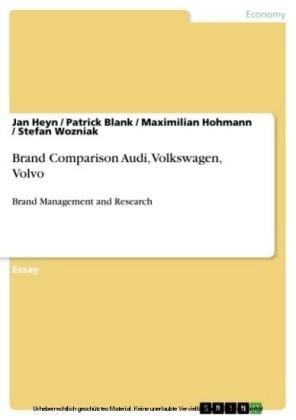 Brand Comparison Audi, Volkswagen, Volvo