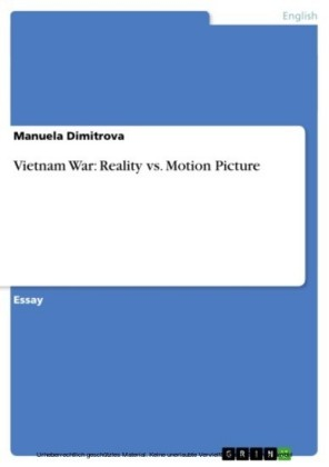 Vietnam War: Reality vs. Motion Picture