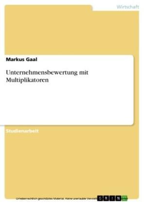 Unternehmensbewertung mit Multiplikatoren