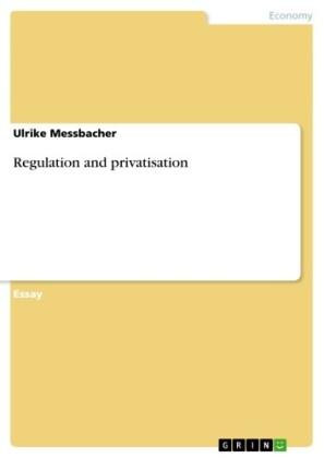 Regulation and privatisation