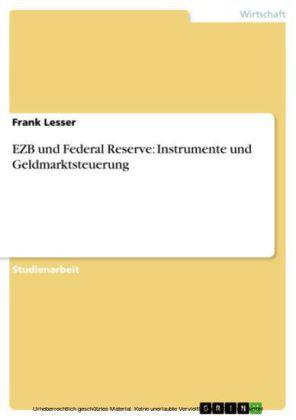 EZB und Federal Reserve: Instrumente und Geldmarktsteuerung