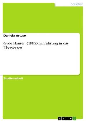 Gyde Hansen (1995): Einführung in das Übersetzen