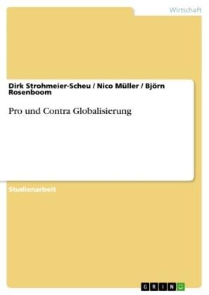 Pro und Contra Globalisierung