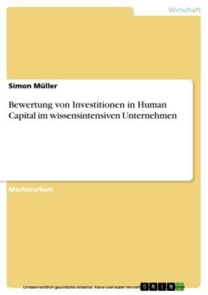 Bewertung von Investitionen in Human Capital im wissensintensiven Unternehmen